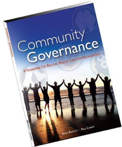 9780646460635: Community Governance: A Framework for Building Healthy Christian Organisations
