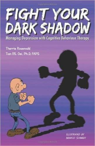 9780646470320: Fight Your Dark Shadow: Managing Depression with Cognitive Behaviour Therapy