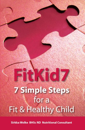 9780646470900: FitKid7- 7 Simple Steps for a Fit & Healthy Child!