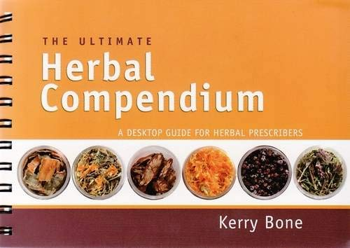 9780646476025: The Ultimate Herbal Compendium: A Desktop Guide for Herbal Prescribers