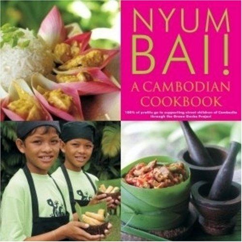 9780646481975: Nyum Bai!: a Cambodian Cookbook