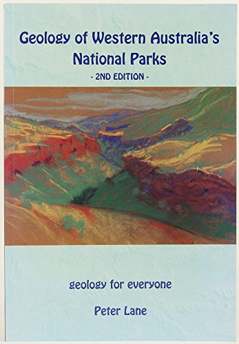 9780646482170: Geology of Western Australia's National Parks