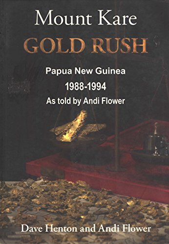 9780646482811: Mount Kare Gold Rush: Papua New Guinea, 1988-1994