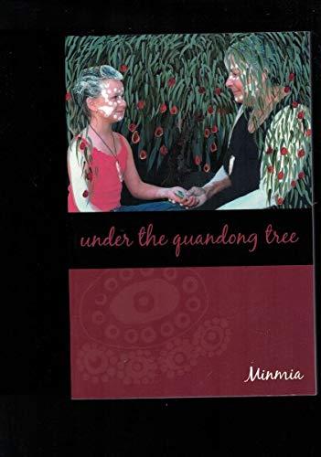 Under the Quandong Tree: Minmia (Maureen Smith)