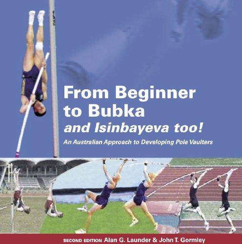 9780646485539: From Beginner to Bubka & Isinbayeva Too