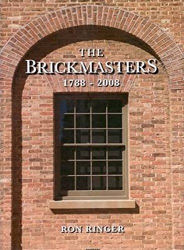 The Brickmasters. 1788-2008.: Ringer, Ron.