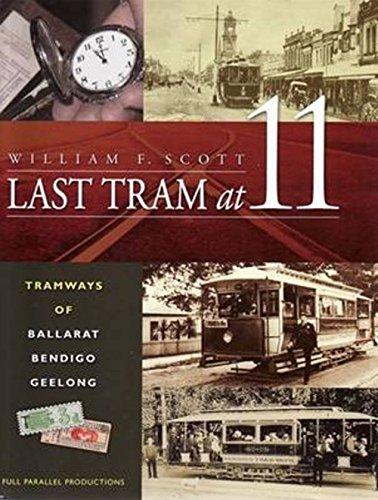 Last Tram at Eleven (Hardcover): William F. Scott