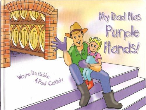 9780646489933: My Dad Has Purple Hands!