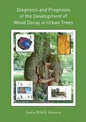 9780646491448: Diagnosis and Prognosis of the Development of Wood Decay in Urban Trees
