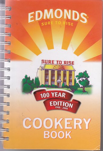 9780646494517: Edmond's Sure to Rise Cookery Book (100 Year Edition 1908-2008)