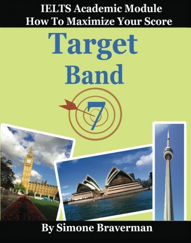 9780646497853: Target Band 7: How to Maximize Your Score (IELTS Academic Module)