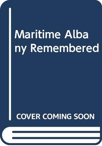 9780646499130: Maritime Albany Remembered