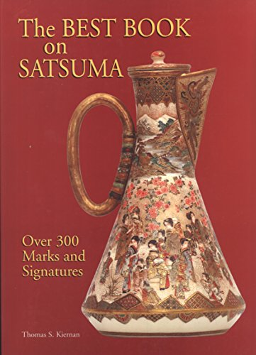 9780646500218: The Best Book on Satsuma: Over 300 Marks and Signatures