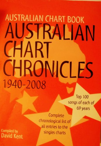 9780646512037: Australian Chart Chronicles (1940-2008)