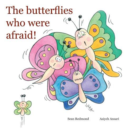 9780646512754: The butterflies who were afraid!