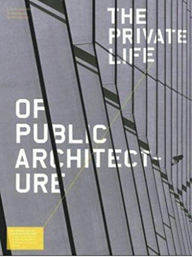 Private Life of Public Architecture: A Vision