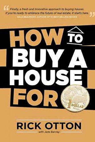 9780646518923: How to Buy a House for 1 Dollar