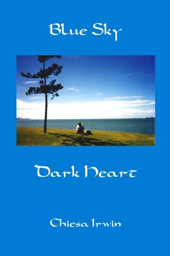 9780646522166: Blue Sky Dark Heart