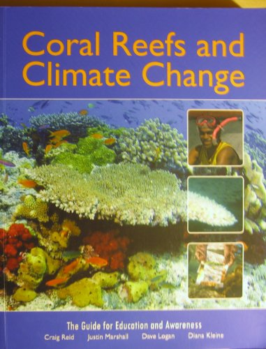 9780646523606: Coral Reefs and Climate Change