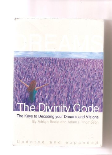 9780646524450: The Divinity Code: The Keys to Decoding Your Dreams and Visions. Updated and Expanded