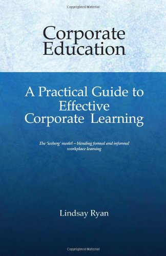9780646528120: Corporate Education - A Practical Guide to Effective Corporate Learning