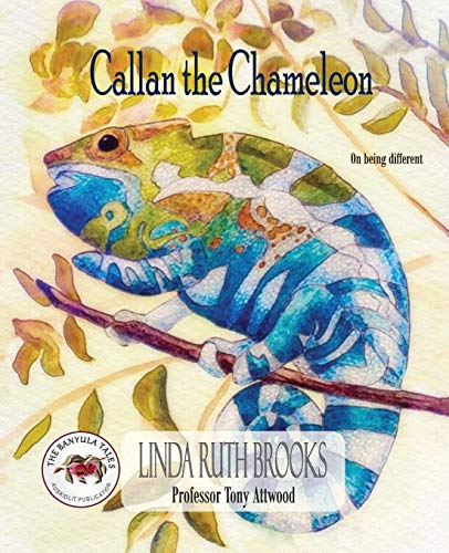 9780646531861: Callan the Chameleon: On being different