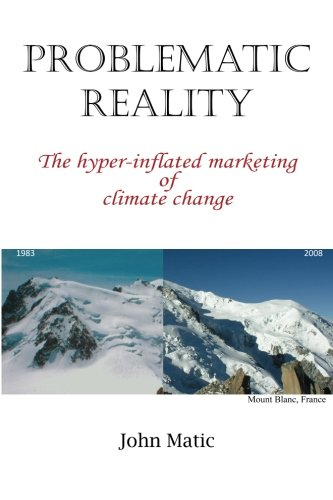 9780646552774: Problematic Reality: The hyper-inflated marketing of climate change