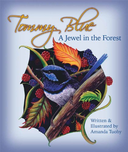 9780646556949: Tommy Blue: A Jewel in the Forest