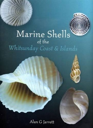 9780646557298: Marine Shells of the Whitsunday Coast and Islands