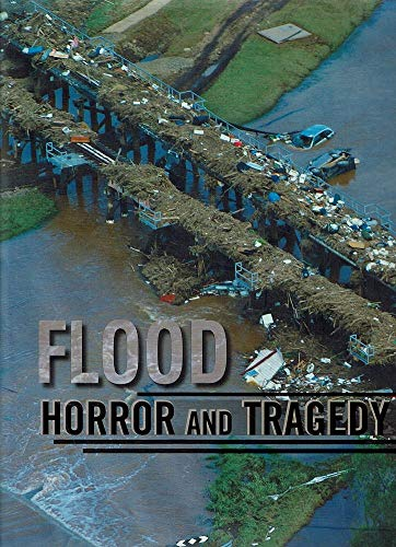 Flood, Horror and Tragedy: Parents and Friends