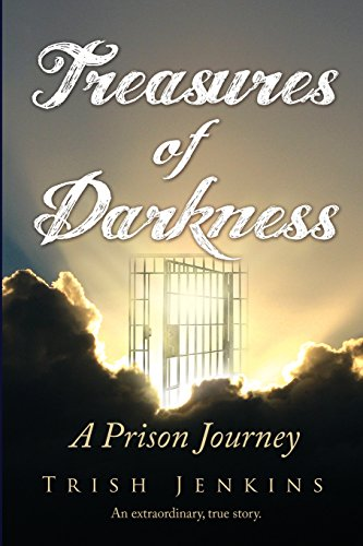 9780646560397: Treasures of Darkness: A Prison Journey