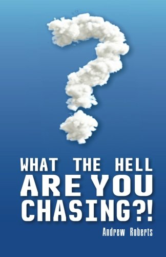 9780646561493: What the Hell Are You Chasing (Volume 1)