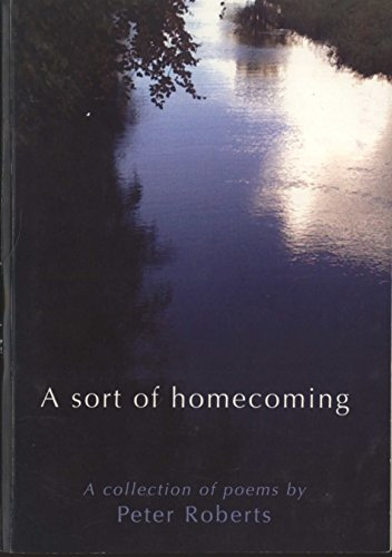 9780646565682: A Sort of Homecoming: A Collection of Poems