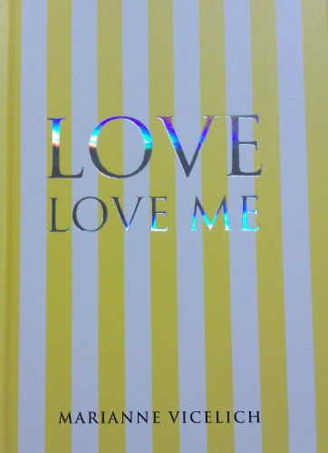 9780646568034: Love Love Me