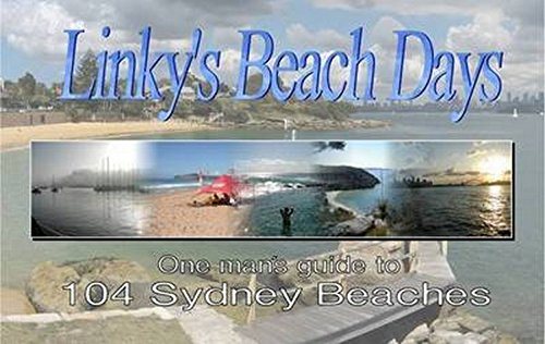 9780646570624: Linky's Beach Days: One Man's Guide to 104 Sydney Beaches