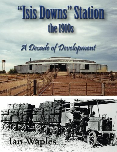 Isis downs Station in the 1910s. A Decade of Development.: Waples, Ian.