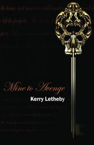 9780646579146: Mine to Avenge