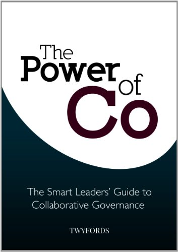 9780646579160: The Power of 'Co': The Smart Leaders' Guide to Collaborative Governance