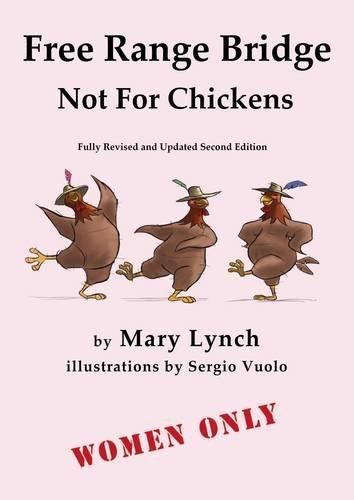 9780646591650: Free Range Bridge Not for Chickens