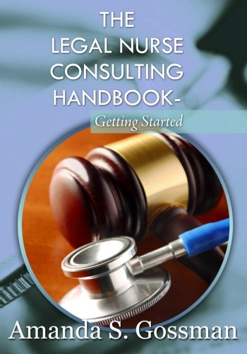 9780646593265: The Legal Nurse Consulting Handbook-Getting Started