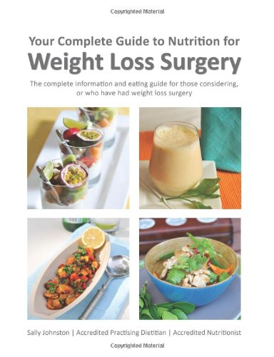 9780646902463: Your Complete Guide to Nutrition for Weight Loss Surgery