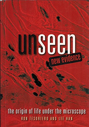 9780646903897: Unseen New Evidence.....the Origin of Life Under the Microscope