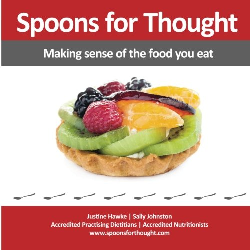 9780646905808: Spoons for Thought: Making sense of the food you eat