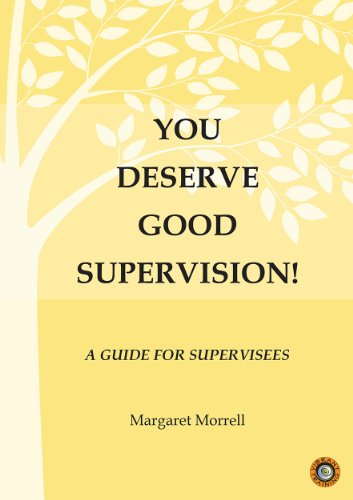 9780646906430: You Deserve Good Supervision! A Guide for Supervisees