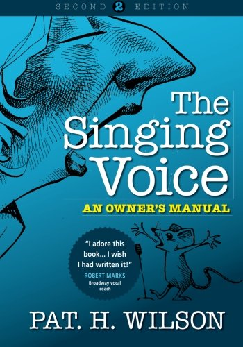 9780646909301: The Singing Voice: An Owner's Manual
