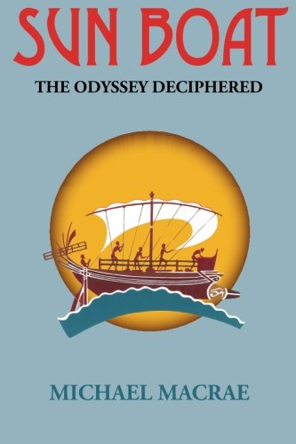9780646913742: Sun Boat: The Odyssey deciphered