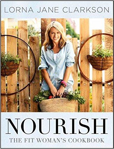 9780646920825: Nourish The Fit Womans Cookbook