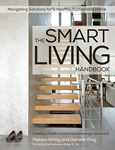 9780646923000: The Smart Living Handbook - Creating a Healthy Home in an Increasingly Toxic World