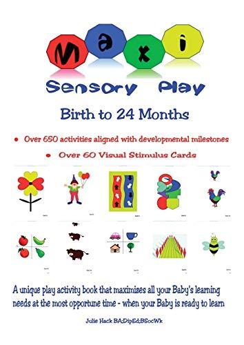 9780646923710: Maxi Sensory Play: Birth to 24 Months