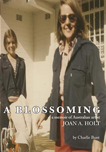 9780646937724: A Blossoming